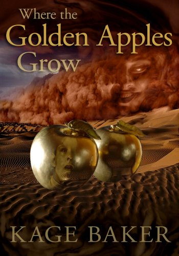 Where the Golden Apples Grow by Kage Baker