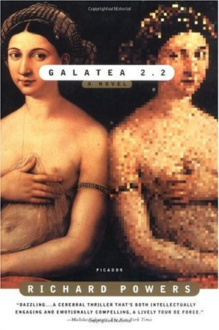 Galatea 2.2 by Richard Powers (1995)
