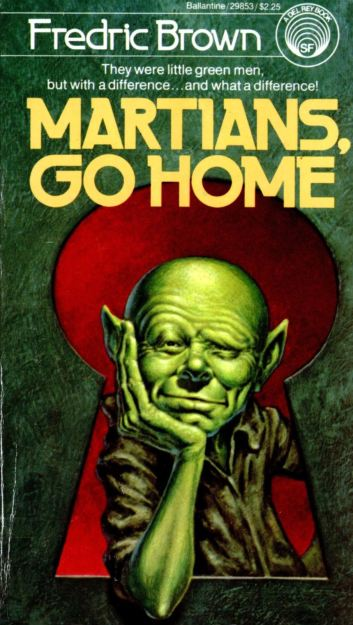 Martians Go Home by Fredric Brown