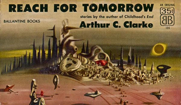 1956 Reach for Tomorrow by Arthur C. Clarke 2