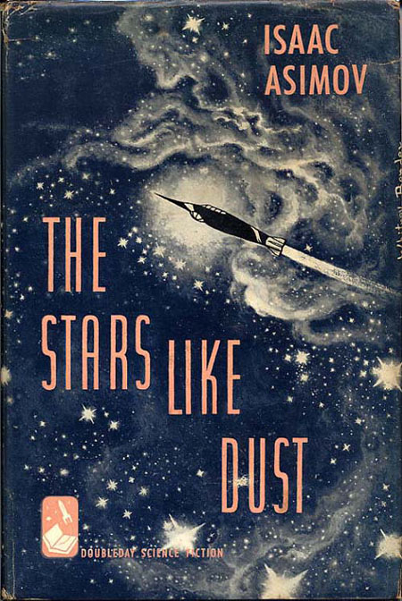 The Stars Like Dust by Isaac Asimov