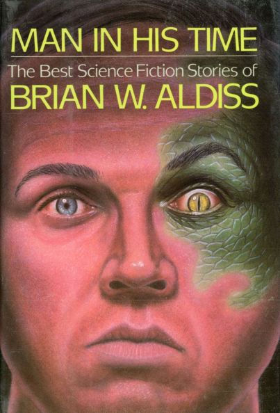 Man in His Time by Brian W. Aldiss
